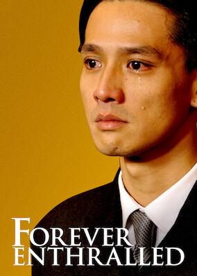 Forever Enthralled