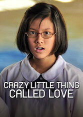 Search netflix Crazy Little Thing Called Love